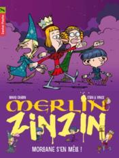 Merlin zinzin t.5 ; Morgane s'en mêle ! - Couverture - Format classique