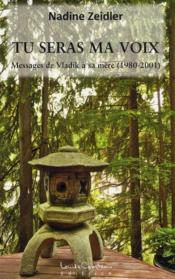Tu seras ma voix ; messages de Vladik à sa mère (1980-2001) - Couverture - Format classique