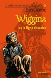 Wiggins et la ligne chocolat - Couverture - Format classique