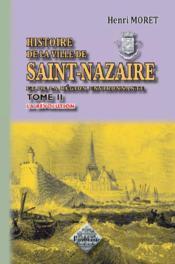 Histoire de la ville de Saint-Nazaire et de la région environnante t.2 ; la Révolution - Couverture - Format classique