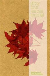 Sixty-Four Leaves Journal /Anglais - Couverture - Format classique
