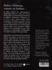 Robert Doisneau, comme un barbare - 4ème de couverture - Format classique