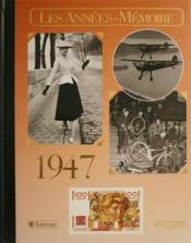 Les années-mémoires 1947 - Couverture - Format classique