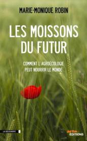 telecharger Les moissons du futur – comment l'agroecologie peut nourrir le monde livre PDF en ligne gratuit