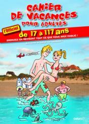 Cahier de vacances pour adultes ; été 2013 - Couverture - Format classique