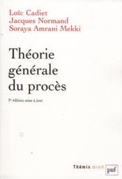 Théorie générale du procès (2e édition) - Couverture - Format classique