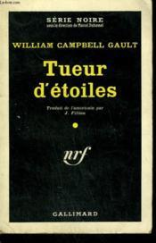 Tueur D'Etoiles. ( Death Out Of Focus ). Collection : Serie Noire N° 573 - Couverture - Format classique