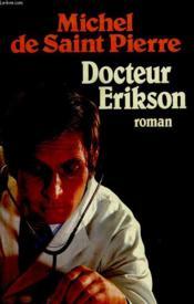 Docteur Erikson. - Couverture - Format classique