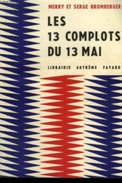 Les Complots Du 13 Mai Ou La Delivrance De Gulliver. - Couverture - Format classique