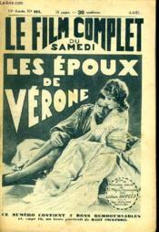 Le Film Complet Du Samedi N° 995 - 10e Annee - Les Epoux De Verone - Couverture - Format classique