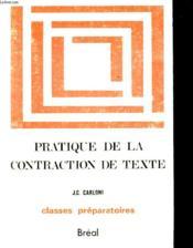 Pratique De La Contraction De Texte - Couverture - Format classique