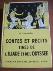 Contes et récit tirés de l'Iliade et de l'Odyssée. Adaptés par G. Chandon. - Couverture - Format classique