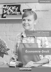 CAP fleuriste ; économie, droit ; corrigé ; livre du professeur (3e édition) - Couverture - Format classique