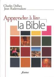 Apprendre à lire la bible - Couverture - Format classique