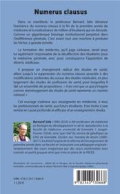 Numerus clausus ; de la maltraitance des carabins au naufrage de la médecine générale - 4ème de couverture - Format classique