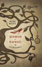 Les Crèvecoeur t.2 ; Germain et Raphaël - Couverture - Format classique