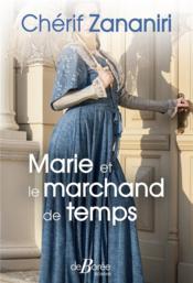 Marie et le marchand de temps - Couverture - Format classique