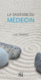 La sagesse du medecin - Couverture - Format classique