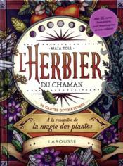 L'herbier du chaman ; à la rencontre de la magie des plantes ; 36 cartes divinatoires - Couverture - Format classique
