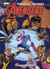 Marvel action - Avengers T.4 ; cauchemar vivant - Couverture - Format classique