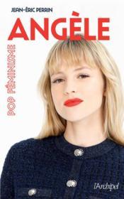Angèle, pop féminisme - Couverture - Format classique