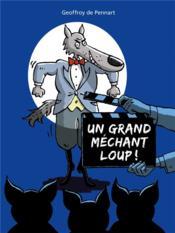 Un grand méchant loup ! - Couverture - Format classique