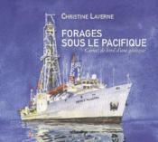 Forages sous le Pacifique ; carnet de bord d'une géologue - Couverture - Format classique