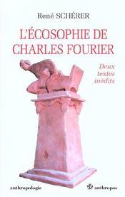L'ecosophie de charles fourier ; deux textes inedits - Intérieur - Format classique