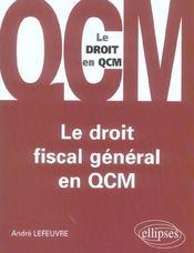 Le Droit Fiscal General En Qcm - Intérieur - Format classique