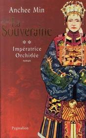 La souveraine t.2 ; impératrice orchidée - Intérieur - Format classique