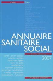 Annuaire sanitaire et social alsace (édition 2007) - Couverture - Format classique