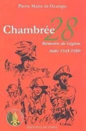 Chambrée 28 ; mémoire de légion ; Indo 1945-1950 - Couverture - Format classique
