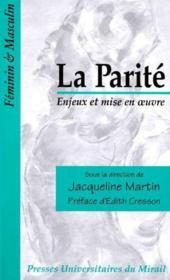 La parité ; enjeux et mise en oeuvre - Couverture - Format classique