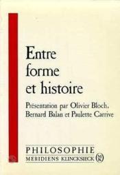 Entre Forme Et Histoire - Couverture - Format classique