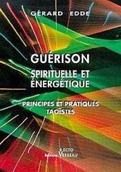 Guerison spirituelle et energetique - Couverture - Format classique