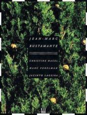 Jean-Marc Bustamante (Fr) - Couverture - Format classique