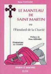 Le manteau de saint martin ou l'étendard de la charité - Intérieur - Format classique