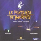 Le Printemps De Bourges. Scènes, Rues Et Coulisses - Couverture - Format classique