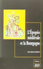 L'epopee medievale et la bourgogne - Intérieur - Format classique
