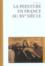 La peinture en France au XV siècle - Intérieur - Format classique