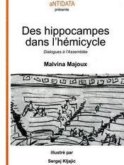 Des hippocampes dans l'hémicycle ; dialogues à l'Assemblée - Couverture - Format classique