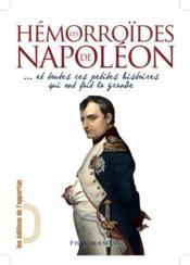 telecharger Hemorroides de Napoleon… et toutes ces petites histoires qui ont fait la grande livre PDF/ePUB en ligne gratuit