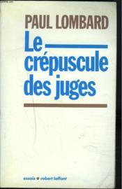 Le crepuscule des juges - Couverture - Format classique