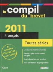 Compil brevet ; français ; toutes séries (édition 2011) - Couverture - Format classique