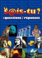 Le sais-tu ? en questions/réponses - Couverture - Format classique