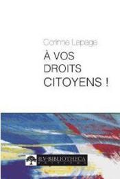 À vos droits citoyens! - Couverture - Format classique