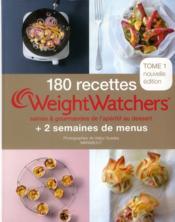 telecharger 180 recettes Weight Watchers t.1 – saines & gourmandes de l'aperitif au dessert livre PDF en ligne gratuit