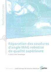 Reparation Des Soudures D'Angle Mag Robotise De Qualite Superieure Collection Soudage Performances 9 - Couverture - Format classique