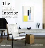 The Iconic Interior /Anglais - Couverture - Format classique