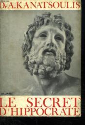 Le Secret D Hippocrate. - Couverture - Format classique